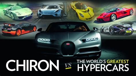Bugatti Chiron Vs The World's Greatest Hypercars