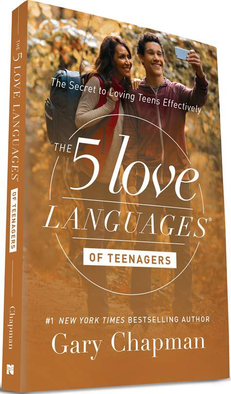love languages  teenagers   love languages