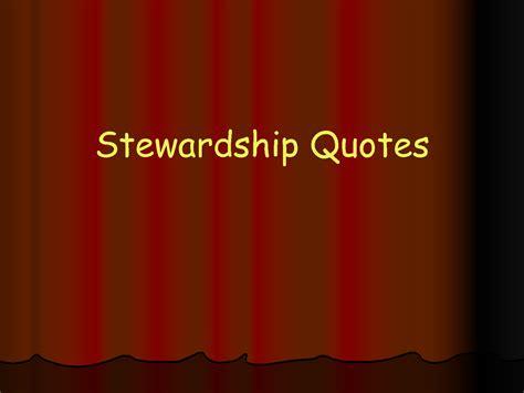 stewardship christian inspirational quotes quotesgram