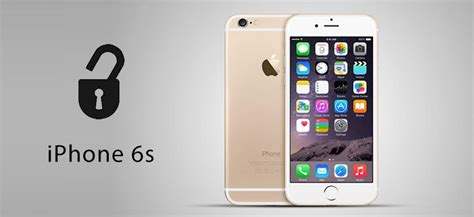 unlock iphone 6s how to unlock iphone 6s or iphone 6s plus