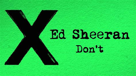 ed sheeran dont official youtube
