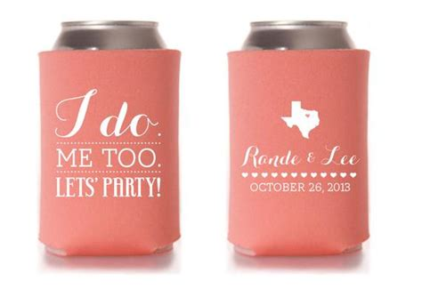 Custom Wedding Collapsible Can Coolers I Do. Me Too