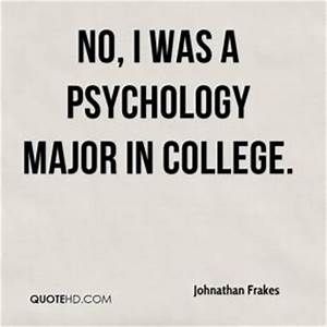 Johnathan Frake... Inspirational Psychological Quotes