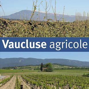 chambre d agriculture paca la chambre d 39 agriculture du vaucluse provence alpes côte