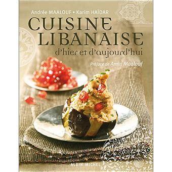 cuisine libanaise dhier  daujourdhui relie andree