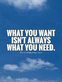What You Want Quote