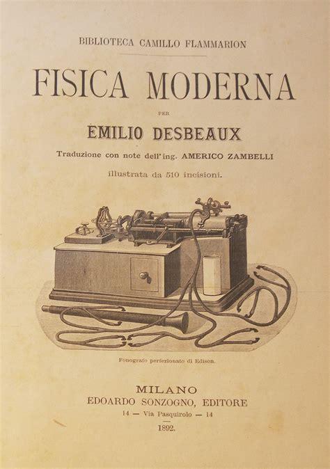fisica teorica dispense fisica moderna di emilio desbeaux 1892