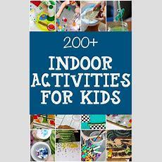 Giant List Of Indoor Activities For Kids  Kids Activites  Indoor Activities For Kids
