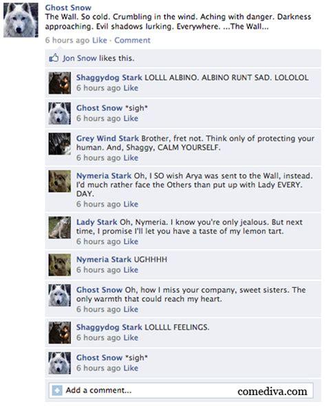 game  thrones direwolf facebook statuses comediva
