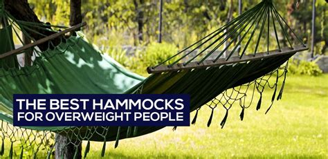 Best Hammock by The 5 Best Hammocks For Overweight