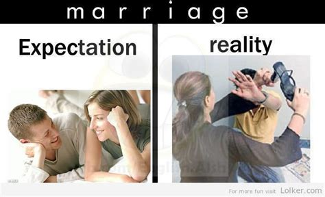 Expectation Vs Reality Meme - 40 very funny marriage pictures and photos