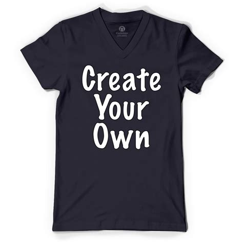 design your own shirts create your own v neck t shirt ebay