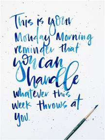 morning images with quotes for monday 25 best ideas about monday morning motivation on