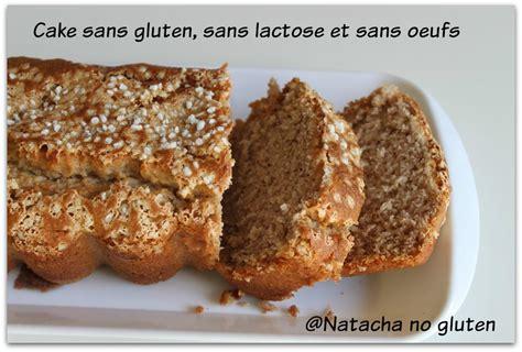 cuisine sans gluten sans lactose cake sans gluten sans lactose et sans oeuf concours