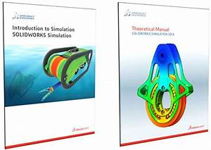 Unboxing Solidworks Simulation