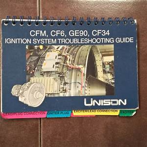 Unison Engines Cfm  Cf6  Ge90  U0026 Cf34 Ignition