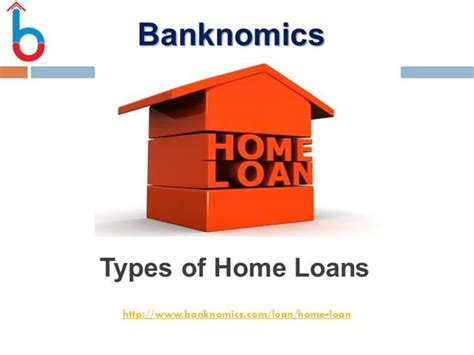Types Of Home Loan |authorstream