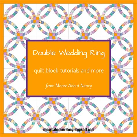 about wedding ring quilt block tutorials and more