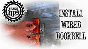 How To Install And Hardwire A Doorbell Circuit - Trade Tips