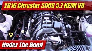 Under The Hood  2016 Chrysler 300s 5 7 Hemi
