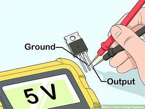 How To Test A Voltage Regulator  12 Steps  With Pictures