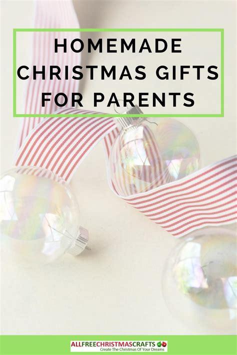 good homemade christmas gifts  parents