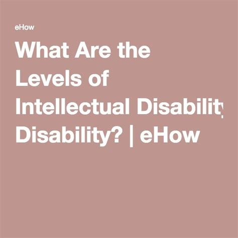 levels  intellectual disability ehow
