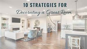 Great Room Layout Ideas & Decorating Tips The Stated Home