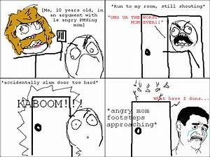 omg ur the worst mom ever / wat face :: rage face :: heck ...