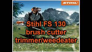 Stihl Fs 130 Professional Handle Bar Trimmer  Weedeater