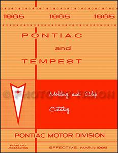 1965 Pontiac Tempest  Lemans  U0026 Gto Repair Shop Manual Reprint