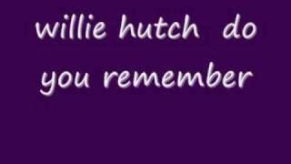 I Choose You Baby Willie Hutch - soundhound i choose you by willie hutch