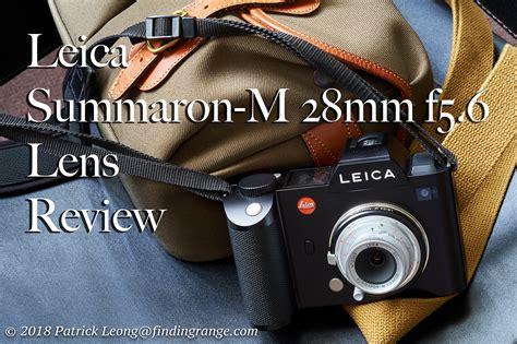 and lens reviews leica summaron m 28mm f5 6 lens review a classic reborn