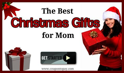 the best christmas gifts for mom coupontopay blog