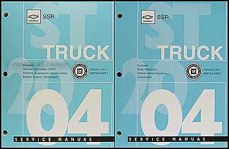 auto repair manual online 2004 chevrolet ssr free book repair manuals 2004 chevrolet ssr repair shop manual original 2 volume set