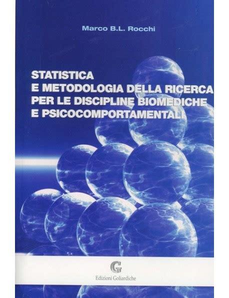 statistica medica dispense statistica e metodologia della ricerca rocchi