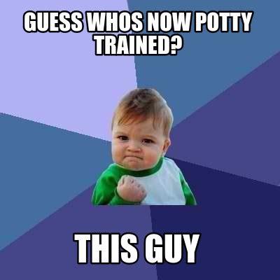 This Guy Meme - meme creator guess whos now potty trained this guy meme generator at memecreator org