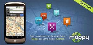 Application Gratuite Pour Android : mappy sur android la version gratuite du gps est disponible ~ Medecine-chirurgie-esthetiques.com Avis de Voitures