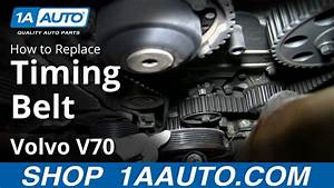 How To Install Replace Engine Timing Belt Volvo L5 2 4l