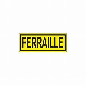 Pro Signalisation : pictogramme ferraille pro signalisation ~ Gottalentnigeria.com Avis de Voitures