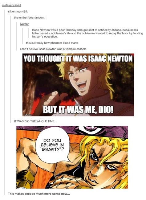 Dio Memes - dio brando issac newton it was me dio know your meme