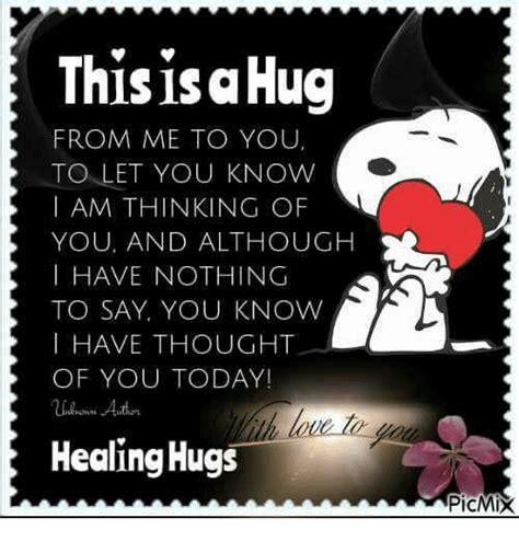 Thinking Of You Meme - this isa hug from me to you to let you know i am thinking of you and although i have nothing to