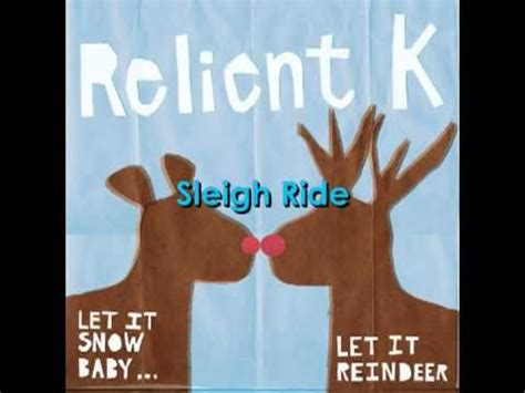 relient k sleigh ride w lyrics youtube