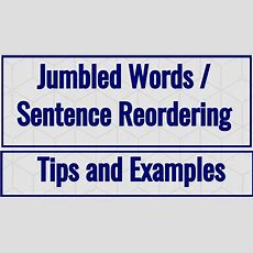 Jumbled Words  Sentence Reordering  Tips And Examples Youtube