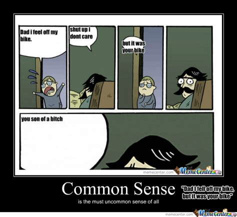 Common Sense Meme - common sense this person has none by tartzombie meme center