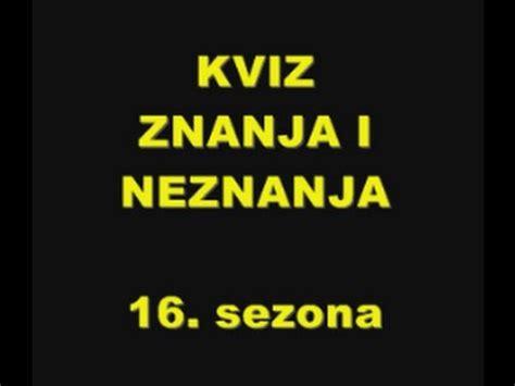 KVIZ ZNANJA I NEZNANJA 16. sezona - YouTube