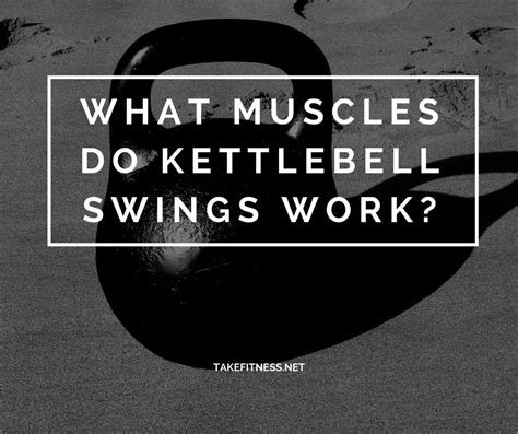 kettlebell muscles swings