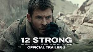 Trailer : 12 Strong – Moviehole