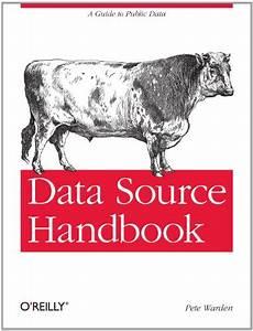 Data Source Handbook  A Guide To Public Data Pdf Free