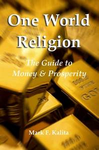 Mark F  Kalita Publishes  U0026quot One World Religion  The Guide To